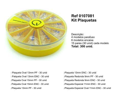 0107081 - Kit Plaqueta 10x30 Mod Round Kits FLAG 9  -Contém 300 Peças
