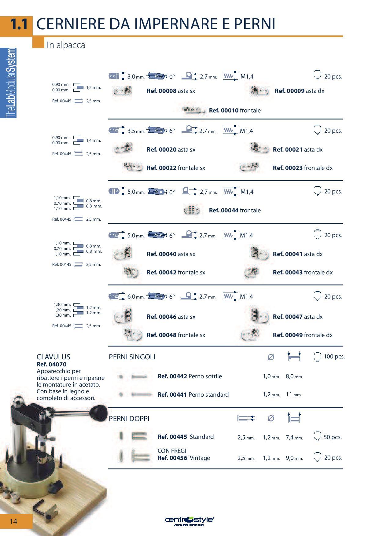 0200049 - Charneira Prego 6,0mm Frontal Direito Mod 49 - Contém 20 Peças