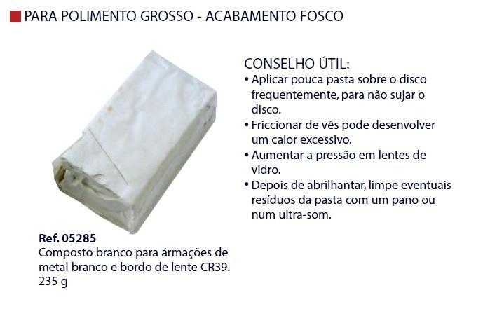 0205285 - Pasta Polir Branca p/Metal Branco/CR39 Mod 5285 FLAG O FLAG E - Contém 1 Peça SOB ENCOMENDA