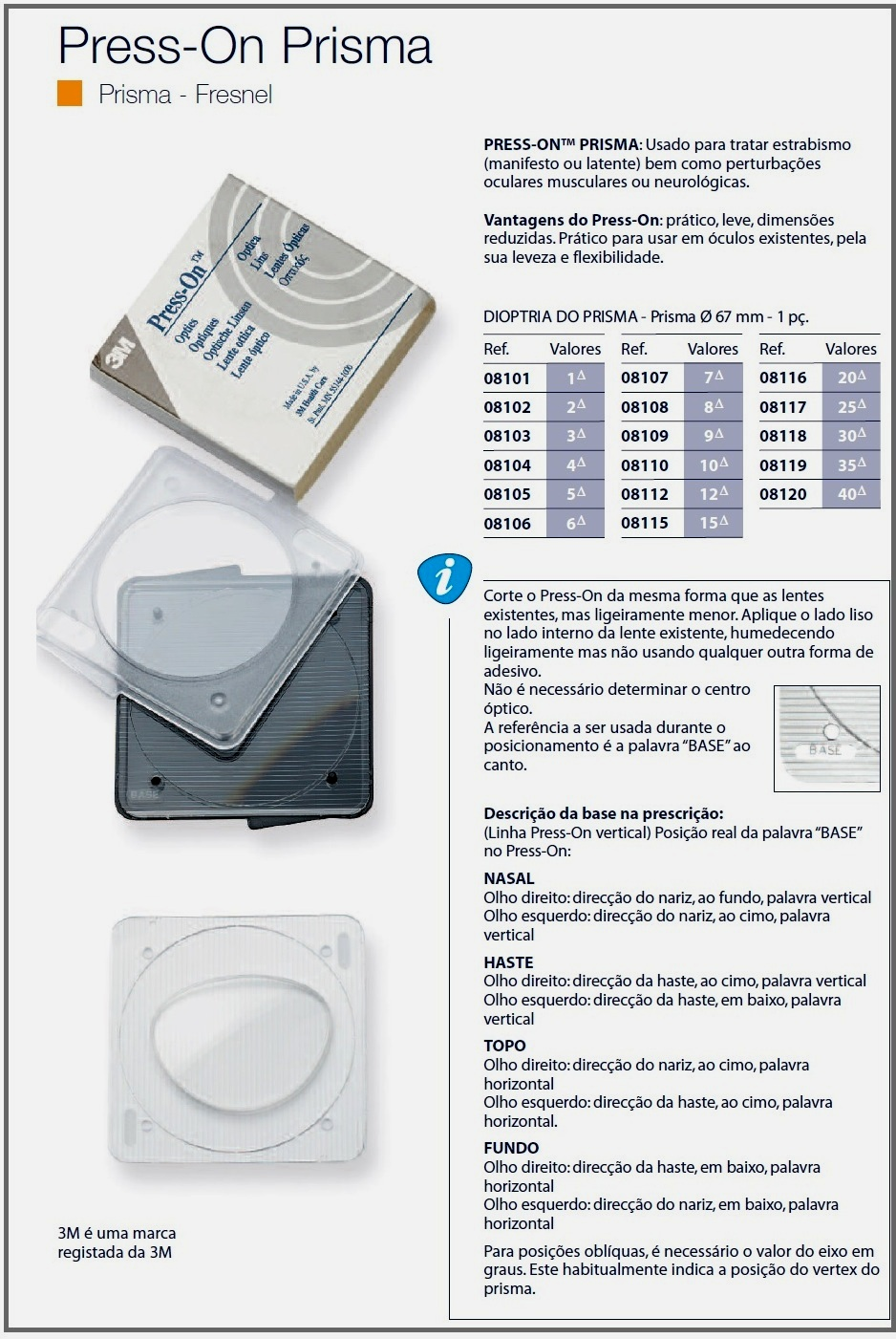 0208118 - CorreçãoVisual Press-On Prisma 30 Mod 8118 FLAG E - Contém 1 Peça SOB ENCOMENDA